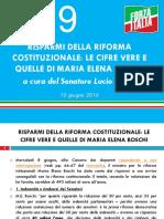 Risparmi Della Riforma Costituzionale. Le Cifre Vere e Quelle Di Maria Elena Boschi