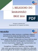 Perfil Religioso Completo Do Estado Do Maranhão