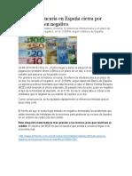 Tasa Interbancaria en España Cierra Por Primera Vez en Negativo