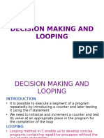 Decision Making and Looping