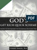 God's Get Rich Quick Scheme - Uebert Angel, Ph.D