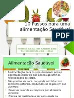 10 Passos para uma alimentação Saudável.pptx