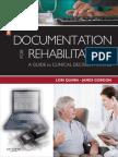 Documentation for Rehabilitation - Quinn, Lori [SRG]