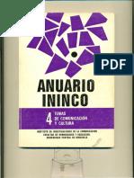 ANUARIO ININCO / TEMAS DE COMUNICACIÓN Y CULTURA. VOL4. 1992. Texto Completo.