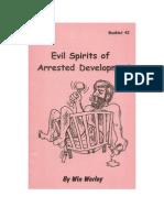 Evil Spirits of Arrested Development