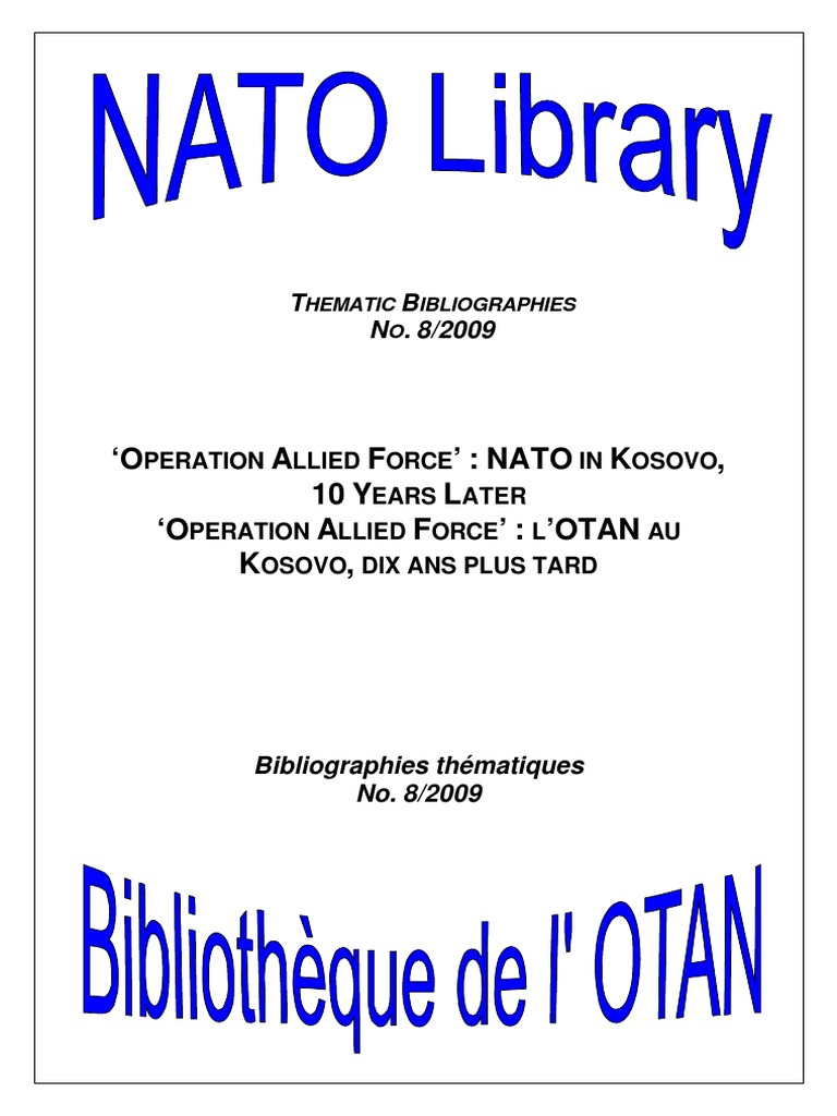 Operation Allied Force - NATO in Kosovo, 10 Years Later