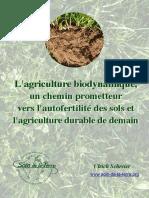 L'agriculture biodynamique,  un chemin prometteur  vers l'autofertilité des sols et  l'agriculture durable de demain