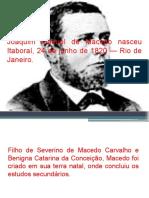 Joaquim Manuel de Macedo Nasceu Itaboraí, 24
