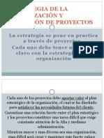 ESTRATEGIA DE LA ORGANIZACIÓN Y SELECCIÓN DE PROYECTOS.pptx