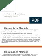 Arquitetura de Computadores - Hierarquia de Memória