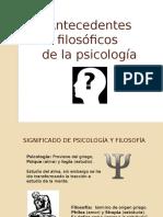 Antecedentes Filosóficos de La Psicología