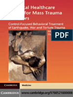 A mental healthcare model for mass trauma survivors _ control-focused behavioral treatment of earthquake, war, and torture trauma