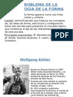 EL PROBLEMA DE LA PSICOLOGIA DE LA FORMA.pptx