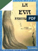 La Eva Fantastica - Juan Antonio Molina Foix