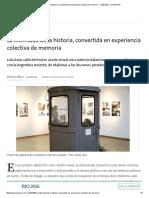 La Intimidad de La Historia, Convertida en Experiencia Colectiva de Memoria - 12.08