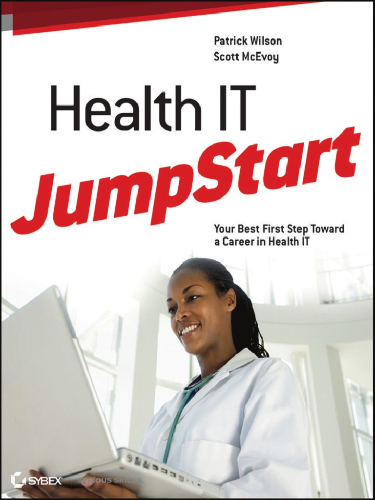 Patrick wilson scott mcevoy health it jumpstart the best first patrick wilson scott mcevoy health it jumpstart the best first step toward an it career in health information technology sybex 2011 electronic health fandeluxe Images