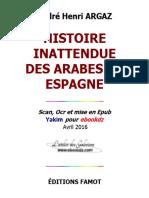 Histoire Inattendu des Arabes en Espagne -André-Henri Argaz.epub