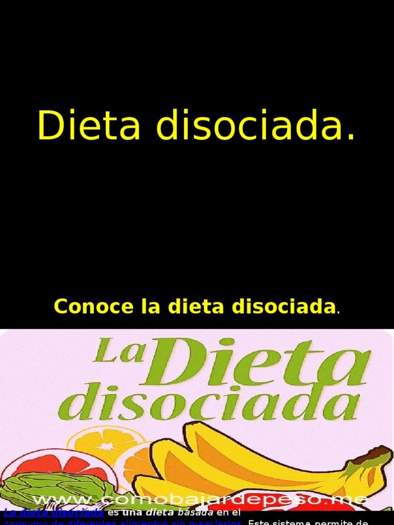 definicion de dieta disociada