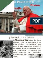 João p II e a d. Misericórdia