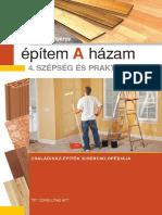 Építem a házam 4. kötet (Szépség és praktikum) - Olvasson bele!