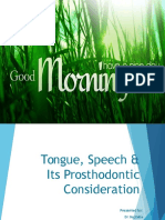 Tongue, Speech & its prosthodontic consideration