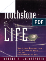 [Werner_R._Loewenstein]_The_Touchstone_of_Life_Molecular information, cell communication and the foundations of life(BookZZ.org).pdf