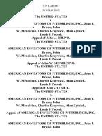 The United States v. American Investors of Pittsburgh, Inc., John J. Bruno, John W. Mendicino, Charles Krzywicki, Alan Zytnick, Louis J. Pecori. Appeal of John J. Bruno. The United States v. American Investors of Pittsburgh, Inc., John J. Bruno, John W. Mendicino, Charles Krzywicki, Alan Zytnick, Louis J. Pecori. Appeal of John W. Mendicino. The United States v. American Investors of Pittsburgh, Inc., John J. Bruno, John W. Mendicino, Charles Krzywicki, Alan Zytnick, Louis J. Pecori. Appeal of Alan Zytnick. The United States v. American Investors of Pittsburgh, Inc., John J. Bruno, John W. Mendicino, Charles Krzywicki, Alan Zytnick, Louis J. Pecori. Appeal of American Investors of Pittsburgh, Inc. The United States v. American Investors of Pittsburgh, Inc., John J. Bruno, John W. Mendicino, Charles Krzywicki, Alan Zytnick, Louis J. Pecori. Appeal of Charles Krzywicki, 879 F.2d 1087, 3rd Cir. (1989)