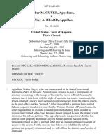 Walter M. Guyer v. Jeffrey A. Beard, 907 F.2d 1424, 3rd Cir. (1990)