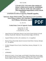 United States v. Salviano Alamo Williams, A/K/A Sharon Lovett Cornelius, A/K/A Gloria Lockett, A/K/A Salviano Davis, A/K/A Sal Williams, 946 F.2d 888, 4th Cir. (1991)