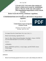 Robert Scott Dunning v. Commissioner of Internal Revenue, 991 F.2d 789, 4th Cir. (1993)
