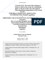 Suburban Mortgage Associates, Incorporated v. Springhill Health Services, Incorporated Crh Associates, D/B/A Coral Reef Hospital Springhill International Medical Corporation Coral Reef Hospital Investors, Incorporated, Defendants, 993 F.2d 229, 4th Cir. (1993)