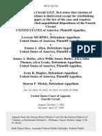 United States v. Leverne Murphy, United States of America v. Emma J. Allen, United States of America v. James A. Butler, A/K/A Willie James Butler, A/K/A John Thomas, A/K/A Grady, United States of America v. Irene R. Hughes, United States of America v. Sharon P. Mickle, 993 F.2d 229, 4th Cir. (1993)
