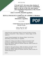 John F. Floyd v. Royal Insurance Company of America Riedman Corporation, 993 F.2d 1536, 4th Cir. (1993)