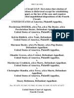 United States v. Perchrisian Dozier, A/K/A Pat, A/K/A Ma Dozier, A/K/A Perchristian Dozier, United States of America v. Kelvin Riddick, A/K/A Tank, United States of America v. Sherman Dozier, A/K/A Pa Dozier, A/K/A Pop Dozier, United States of America v. Olander Graves, A/K/A Cricket, United States of America v. Mordurcue Craddock, A/K/A Marty, United States of America v. Christopher Hamlin, A/K/A Terry, A/K/A Shorts, United States of America v. Stacey Robinson, 998 F.2d 1010, 4th Cir. (1993)