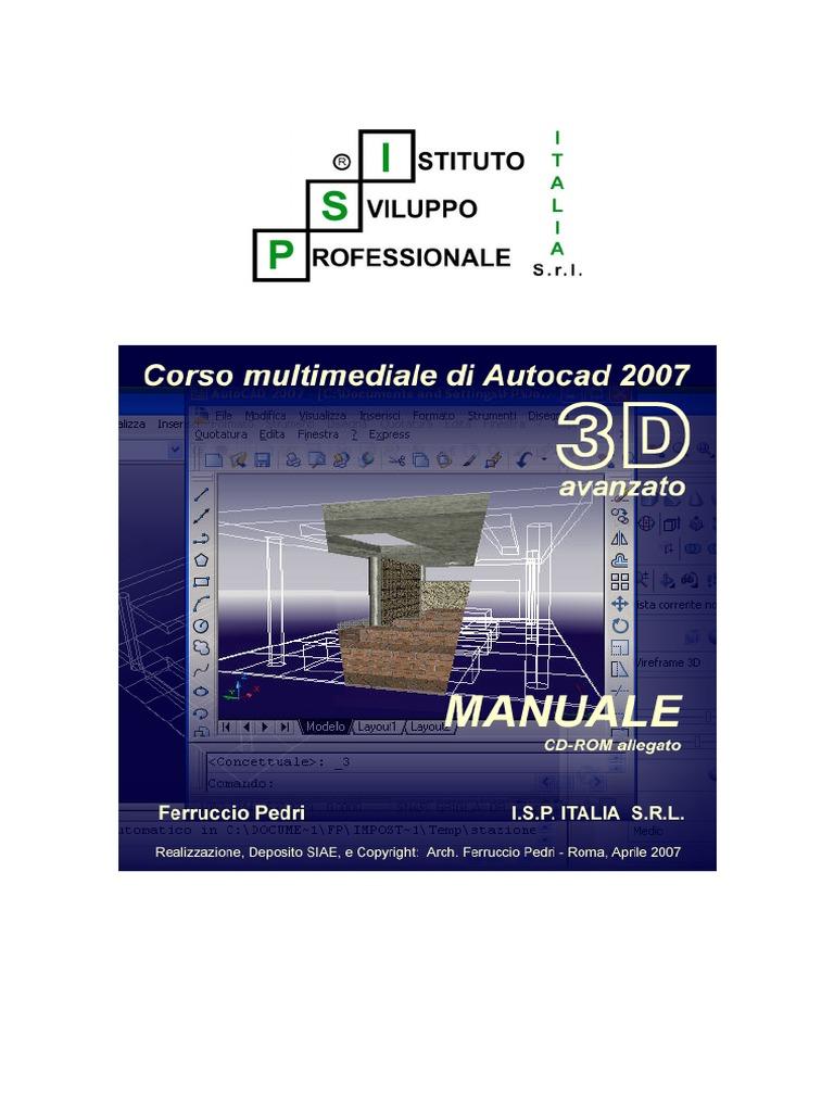 Unlock Libro Corso Autocad 2007 3d Avanzato Arch Ferruccio Pedri