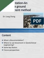 Biocementation for Ground Improvement