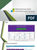 Presentacion Tips Team Foundation Server
