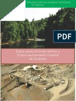 Datos Sobre El Fondo Minero y El Aprovechamiento Forestal en Guerrero (2015)