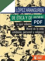 De Etica y de Moral - Jose Luis Lopez Aranguren