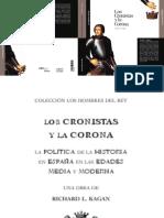 Kagan, Los Cronistas y La Corona