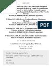 "Dorothy P. Litzenberg v. William O. Carr, Jr. A. Freeborn Brown, Chairman Michael Birch, Trustee, Dorothy P. Litzenberg v. William O. Carr, Jr. A. Freeborn Brown, Chairman, ""Citizens for Carr,"" Dorothy P. Litzenberg v. William O. Carr, Jr. Circuit Court for Harford County State of Maryland, 46 F.3d 1125, 4th Cir. (1995)"