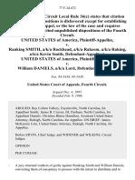United States v. Ranking Smith, A/K/A Rockhead, A/K/A Rakeem, A/K/A Raking, A/K/A Kevin Smith, United States of America v. William Daniels, A/K/A Lord, 77 F.3d 472, 4th Cir. (1996)
