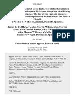United States v. James K. Burks, Jr., A/K/A Martin Wilson, A/K/A Marcus Allen, A/K/A Derrick Baxter, A/K/A Nathan King, A/K/A Marcus Williams, A/K/A Howard Theodore Wright, 85 F.3d 617, 4th Cir. (1996)