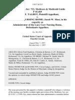 53 soc.sec.rep.ser. 723, Medicare & Medicaid Guide P 45,469 Georgia F. Talbot v. Lucy Corr Nursing Home Jacob W. Mast, in His Capacity as Administrator of the Lucy Corr Nursing Home, 118 F.3d 215, 4th Cir. (1997)