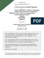 United States v. City of Manassas, Virginia Arthur L. Shoemake, Commissioner of Revenue for the City of Manassas William H. Forst, State Tax Commissioner of the Commonwealth of Virginia, Defendants, 830 F.2d 530, 4th Cir. (1987)