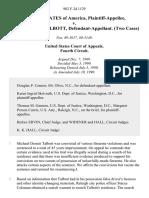 United States v. Michael Dennis Talbott, (Two Cases), 902 F.2d 1129, 4th Cir. (1990)