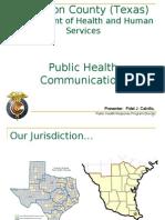Presenter-Cameron County-Public Health Bi National Response