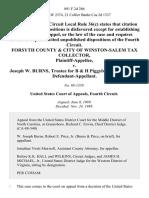 Forsyth County & City of Winston-Salem Tax Collector v. Joseph W. Burns, Trustee for B & H Piggyback Service, Inc., 891 F.2d 286, 4th Cir. (1989)