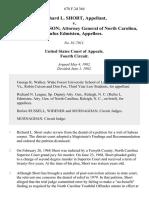 Richard L. Short v. Samuel P. Garrison Attorney General of North Carolina, Rufus Edmisten, 678 F.2d 364, 4th Cir. (1982)