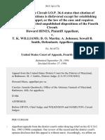 Howard Hines v. T. K. Williams D. O. Martin A. Johnson Sewall B. Smith, 39 F.3d 1176, 4th Cir. (1994)
